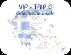 Vip-Trip Griechische Inseln